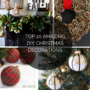 Top 20 Amazing DIY Christmas Decorations